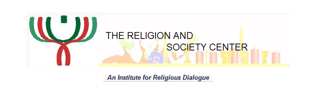 The Religion and Society Center - An Institute for Religious Dialogue